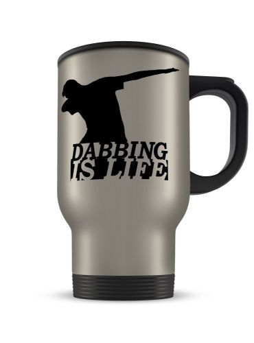 14oz Dabbing Is Life Novelty Gift Aluminium Travel Mug